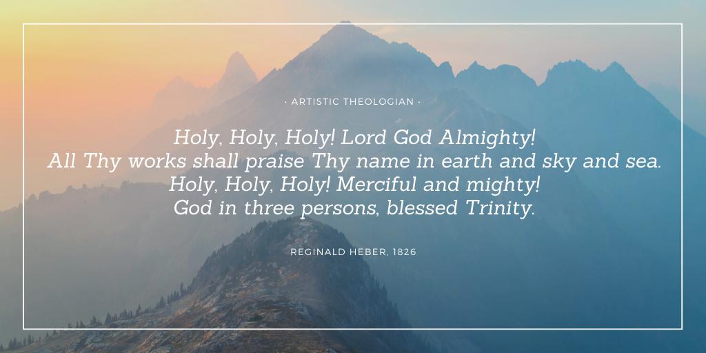 Holy, Holy, Holy - Artistic Theologian